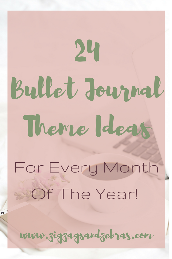 24 Bullet Journal Theme Ideas for Every Month Of The Year