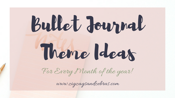 24 Bullet Journal Theme Ideas for Every Month of the Year | Bullet Journal Monthly Layout | Bullet Journal Inspiration