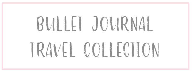 Bullet Journal Travel Page Ideas