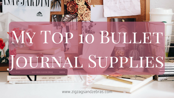 Bullet Journal Supplies, My Top 10 Bullet Journal Supplies, Creative, Bullet Journal Ideas, Bujo