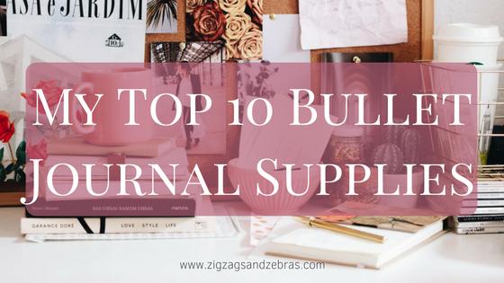 Bullet Journal Supplies, My Top 10 Bullet Journal Supplies, Creative, Bullet Journal Ideas, Bujo