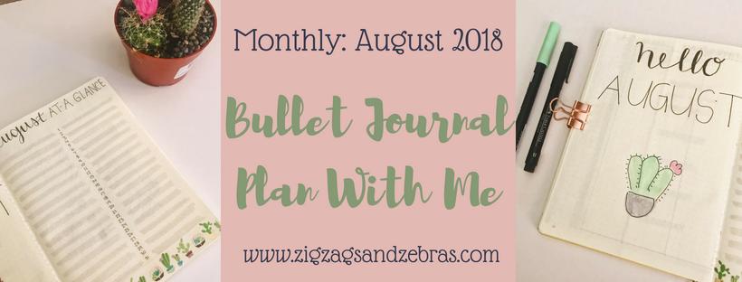 AUGUST 2018 BULLET JOURNAL SETUP | Bullet Journal Layout, August Bullet Journal Plan With Me, Bullet Journal Monthly Setup, Monthly Collections Bullet Journal, Journal Inspiration