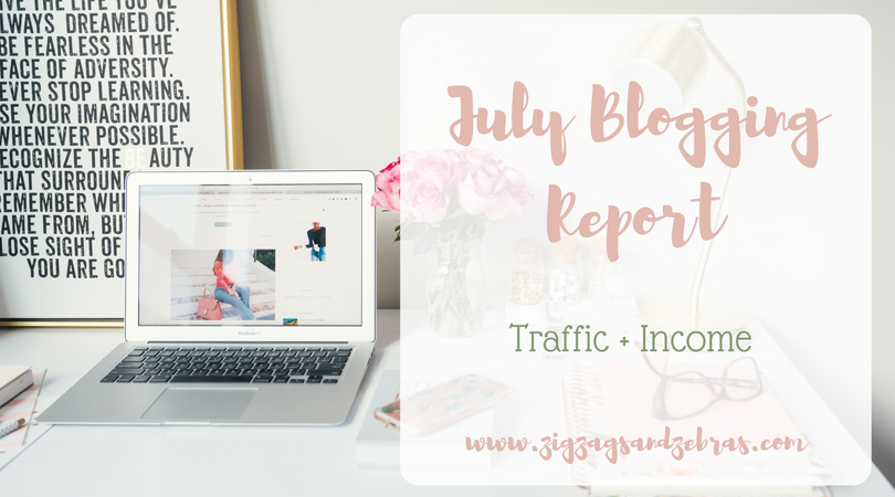 JULY BLOGGING REPORT | blog traffic and income report, blogging, blogging statistics, resources for bloggers, creative blogging, how to start a blog