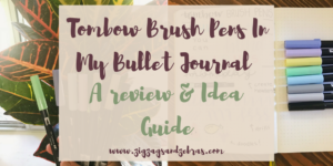 Tombow Brush Pen Review, Using Brush Pens In Bullet Journal, Stationery, Hand lettering, Faux Calligraphy