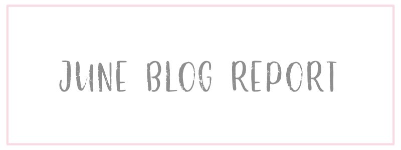 June Blog Report