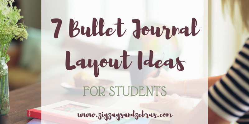Bullet Journal Ideas for Students