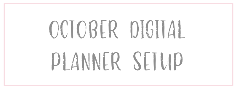 October Digital Planner Setup