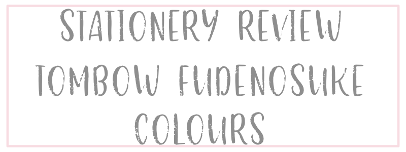 Tombow Fudenosuke Colors Review