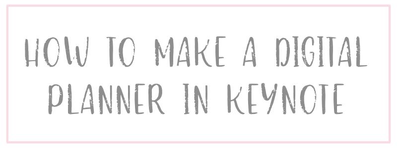 How to make a digital planner in keynote