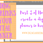 | Adding Hyperlinks in a Digital Planner | Digital Planner, How to Create a digital planner, keynote digital planner, iPad digital planner, digital bullet journal