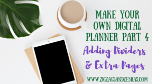Adding Dividers and Extra Planner Pages to a Digital Planner, Digital Planner, How to make a digital planner, digital planner in keynote, goodnotes digital planner, digital planning