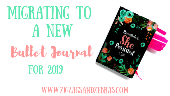 Migrating To a New Bullet Journal, Planning for 2019, New Bullet Journal, Bullet Journal Setup, How to Start a Bullet Journal, Bullet Journal Ideas, Bullet Journal Collection Ideas, 2019 Goal Setting, Future Planning