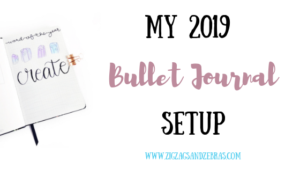 2019 BULLET JOURNAL SETUP, Collections Journal, Bullet Journal Collection Ideas, Word of the Year, Future Log, Monthly Spread, Weekly Spread, Bullet Journal Ideas, Bullet Journal Inspiration, Bullet Journal Title Page