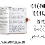 How I picked my 101 goals in 1001 days and set it up in my bullet journal. #bulletjournal #goalsetting #101in1001