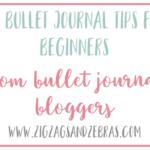BEGINNER BULLET JOURNAL TIPS. How to Start a Bullet Journal, Bullet Journal Basics. #bulletjournal