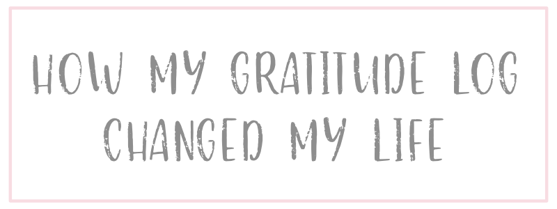 How My Gratitude Log Changed My Life